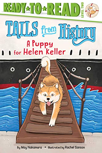 A Puppy for Helen Keller (Tails from History)