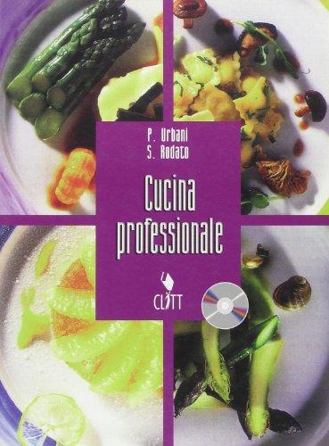 Cucina professionale. Per gli Ist. professionali.