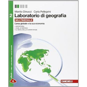 Laboratorio Di Geografia. Per Le Scuole Superiori. Con Espansione Online: 2