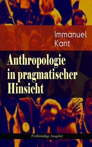 anthropologie-in-pragmatischer-hinsicht-vollstandige-ausgabe-naturlehre-des-menschen-german-edition