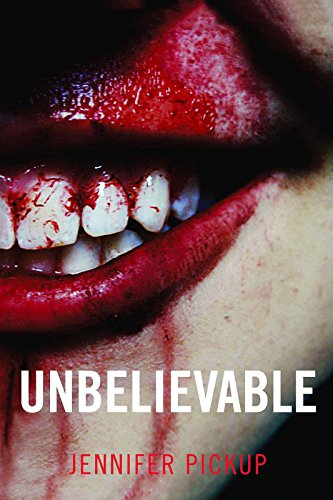Unbelievable (English Edition)