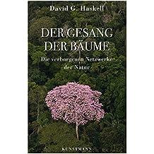 Der Gesang der Bäume: Die verborgenen Netzwerke der Natur