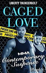 Caged Love: MMA Contemporary Suspense (Book One) (English Edition)