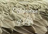 Celebration of Life: Guest Book for Funeral - 104 Pages - Paperback - 8.25 x 6 Inches (Guest Book Memorial Service)