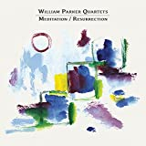 William-Parker-Quartets-:-Meditation-/-Resurrection