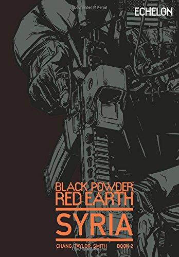 Black Powder Red Earth Syria V2: Volume 2