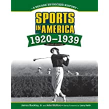 Sports in America! 1920 to 1939