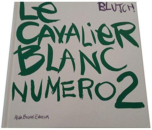 Le cavalier blanc nø2