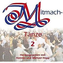 Mitmachtänze, je 1 CD-Audio, Tl.2