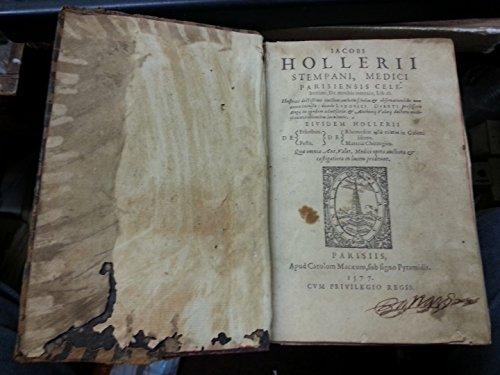de Morbis internis Lib II De Febribus de Peste de rhemediis in Gleni libros de Masteria chirurgica