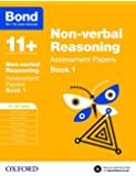 Bond 11+: Non-verbal Reasoning Assessment Papers: 11+-12+ years Book 1