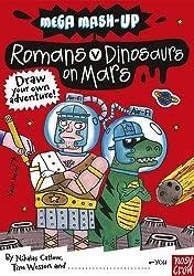 Mega Mash-Up: Romans v Dinosaurs on Mars