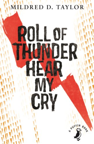 Roll of Thunder, Hear My Cry (A Puffin Book)