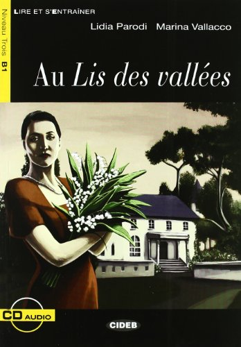 Au Lis des valles (1CD audio)