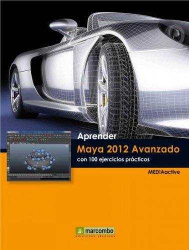 Aprender-Maya-2012-Avanzado-con-100-Ejercicios-Prcticos