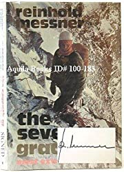 The Seventh Grade: Most Extreme Climbing by Reinhold Messner (1974-08-01)