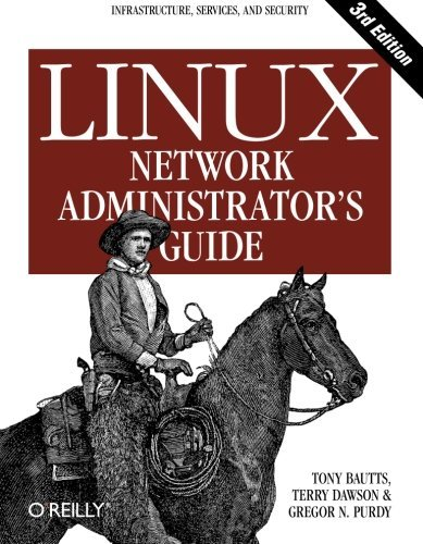 Linux Network Administrator's Guide by Tony Bautts (2005-02-13)