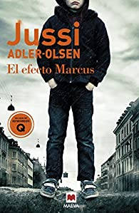 El efecto Marcus par Jussi Adler-Olsen