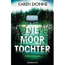 Die Moortochter: Psychothriller (German Edition)