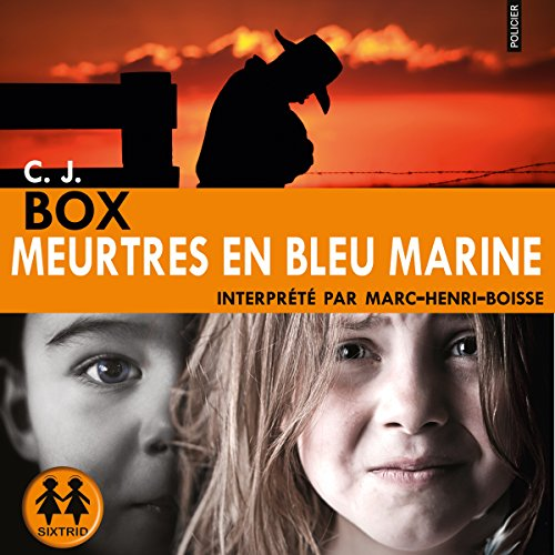 Meurtres en bleu marine par C. J. Box
