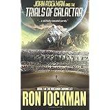 John Rockman and the Trials of Galactar