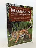 Field Guide To The Mammals Of The Indian Subcontinent