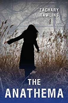 The Anathema (The Central Series Book 2) (English Edition) von [Rawlins, Zachary]