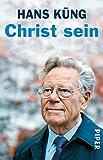 Christ sein - Hans Küng