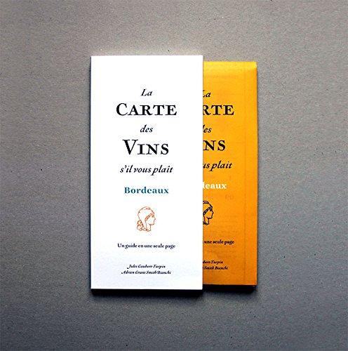 La Carte des Vins s'il vous plat - dition Bordeaux