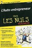 Auto-entrepreneur pour les Nuls, édition poche, 3ème édition (French Edition)