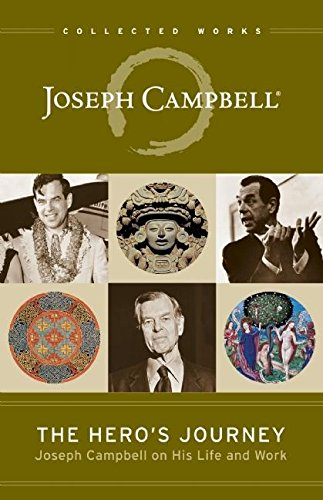 The Hero's Journey: Joseph Campbell on His Life and Work (Collected Works of Joseph Campbell) por Joseph Campbell