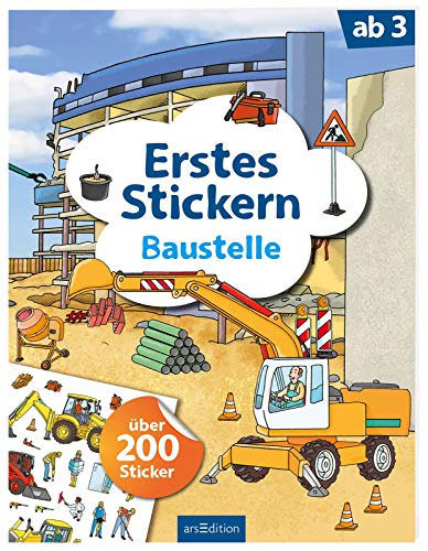 Erstes Stickern Baustelle: über 200 Sticker (Mein Stickerbuch) -