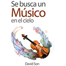 Se busca un músico en el cielo