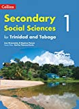 Collins Secondary Social Sciences for Trinidad and Tobago – Student's Book 1 (Collins Secondary Social Sciences for the Caribbean)