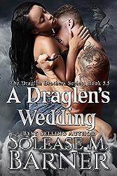 A Draglen's Wedding (BK5.5) (The Draglen Brothers Series) (English Edition)