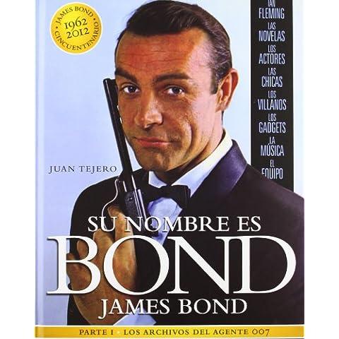 Su Nombre Es Bond. James Bond - Parte I (Cine (t & B))