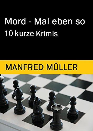 mord-mal-eben-so-10-kurze-krimis