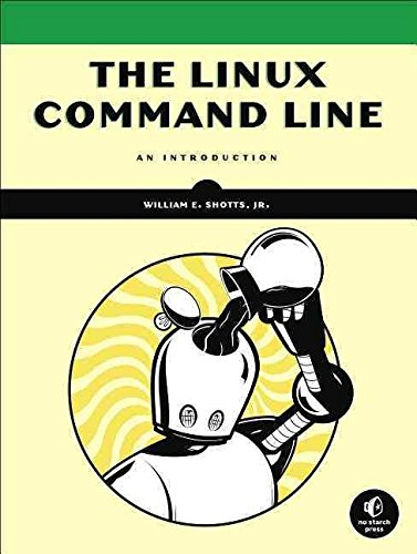 [(The Linux Command Line: A Complete Introduction)] [By (author) Williams E. Shotts] published on (February, 2012)