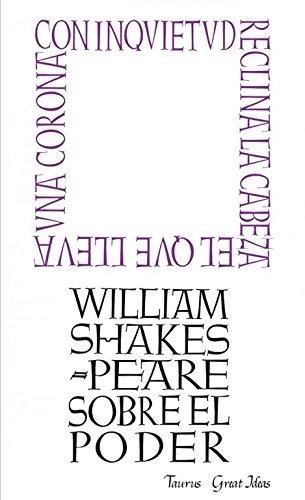 Sobre el poder por William Shakespeare