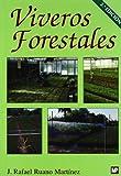 Viveros forestales. Manual de cultivo y proyectos