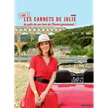Les Carnets de Julie - La suite de son tour de France gourmand