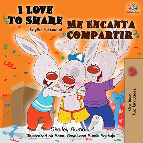 I Love to Share Me Encanta Compartir: English Spanish Bilingual Book (English Spanish Bilingual Collection)
