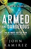 #3: Armed and Dangerous: The Ultimate Battle Plan for Targeting and Defeating the Enemy