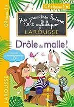 Premières lectures Larousse 100 % syllabiques - Drôle de malle ! de Giulia Levallois