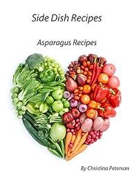 Asparagus Hot Dish Recipes (English Edition)