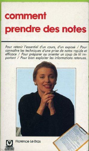 Comment prendre des notes par Florence Le Bras