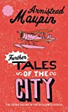 Further tales of the city, tome 3 (en anglais)