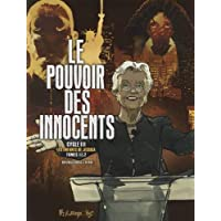 Le pouvoir des innocents, cycle III: Les enfants de Jessica, I, II