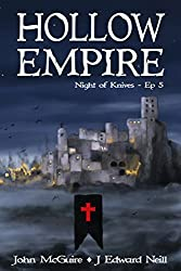 Hollow Empire: Episode 5 (Night of Knives)