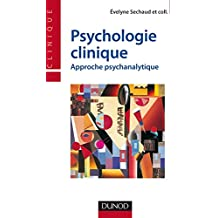 Psychologie clinique - Approche psychanalytique